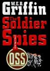 Men at War: The Soldier Spies Bk. 3 by W. E. B. Griffin (1999, Hardcover)