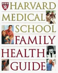 Harvard Medical School Family Health Guide by Harvard Medical School, Komaroff, 2