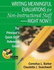 Writing Meaningful Evaluations for Non-Instructional Staff - Right Now: The Principal's Quick-start Reference Guide by SAGE Publications Inc (Mixed media product, 2004)