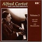 Alfred Cortot: The Late Recordings, Vol. 3 (2007)