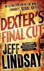 Dexter's Final Cut von Jeff Lindsay (2014, Taschenbuch)