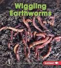 Wiggling Earthworms by Laura Hamilton Waxman (Hardback, 2016)
