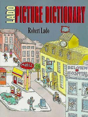 Lado Picture Dictionary by Lado, Robert