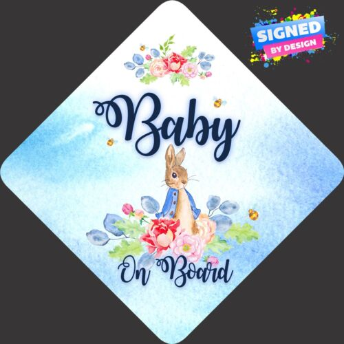 Non Personalised Child//Baby On Board Car Sign ~ New Peter Rabbit Baby On Board