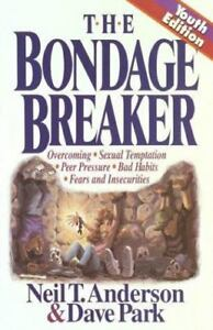 The-Bondage-Breaker-Youth-Edition-by-Neil-T-Anderson-and-Dave-Park-Paperback