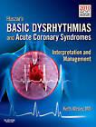 Huszar's Basic Dysrhythmias and Acute Coronary Syndromes: Interpretation & Management by Keith Wesley (Paperback, 2011)