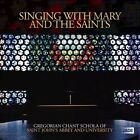 Singing With Mary And The Saints (CD, Oct-2013, Jade (Classical))