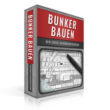 Schutzraum bauen Bunker bauen Baupläne Schutzbunker Patentsammlung PDF