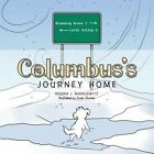 Columbus's Journey Home by Donna J. Mankiewitz (Paperback, 2013)
