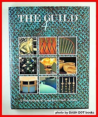 Guild Four : A Sourcebook of American Craft Artists by Blount & Co