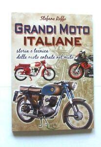 GRANDI MOTO ITALIANE LIBRO DI STEFANO ROFFO 124 PAGINE A COLORI