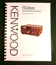 Kenwood TS-830S Instruction  Manual - Premium Card Stock Covers & 32 LB Paper!