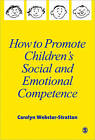 How to Promote Children's Social and Emotional Competence by Carolyn Webster-Stratton (Paperback, 1999)