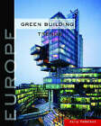 Green Building Trends: Europe by Jerry Yudelson (Paperback, 2008)