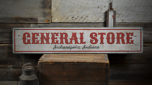 General Store Location, Custom Store - Rustic Distressed Wood Sign
