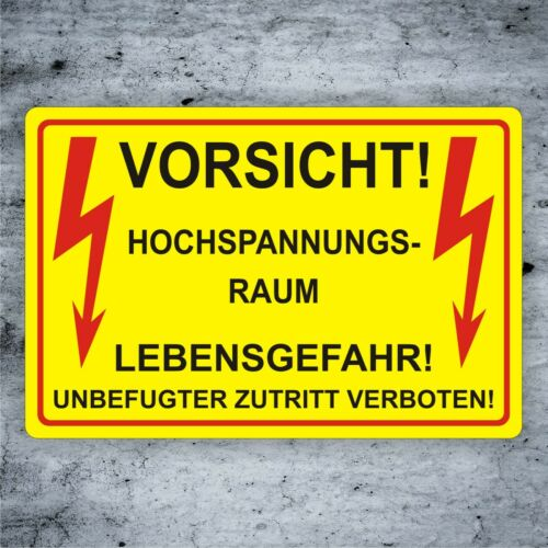 Elektro Schild Vorsicht Hochspannungs-Raum verbot Blitz Alu-Verb.3mm//Aufkleber