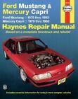 Haynes Repair Manual: Ford Mustang and Mercury Capri, 1979-1993 by John Haynes (1979, Paperback, Revised)