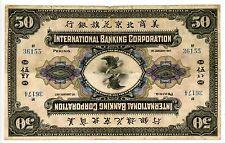 China International Banking Corp ... 50 Dollars ... 1-1-1917(Peking-1923) .. *F*