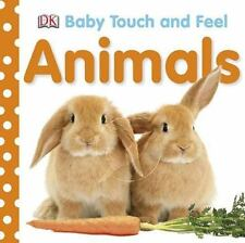 Baby Touch and Feel: Animals by Dorling Kindersley Publishing Staff (2008, Board Book)