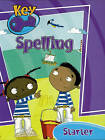 Key Spelling Starter Pupil Book by Pearson Education Limited (Paperback, 2005)
