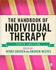 Handbook of Individual Therapy von Windy Dryden und Andrew Reeves (2013, Taschenbuch)