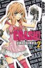 Crash! 02 von Yuka Fujiwara (2011, Taschenbuch)