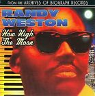 How High The Moon (Collectables) by Randy Weston (CD, Mar-2008, Collectables)