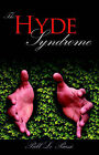 The Hyde Syndrome by Bill Le Bassi (Paperback / softback, 2006)