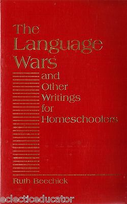 Language Wars and Other Writings for Homeschool by Ruth Beechick