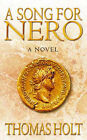 A Song for Nero by Thomas C. Holt (Hardback, 2003)