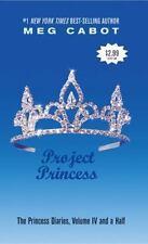Project Princess (The Princess Diaries, Vol. 4 1/2) by Meg Cabot