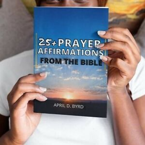 25+ Prayer Affirmations From The Bible