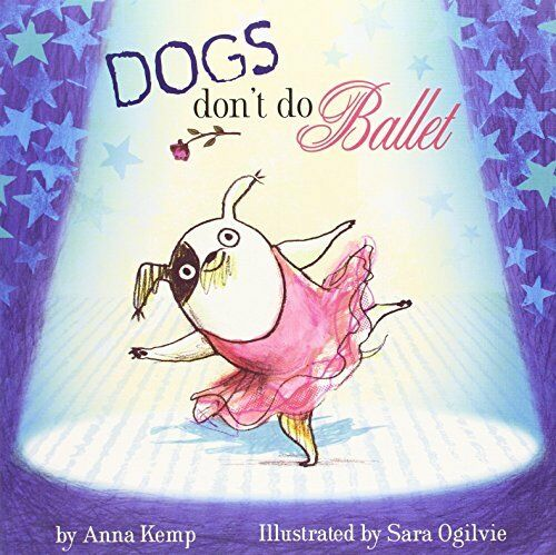 1 of 1 - Dogs Don't Do Ballet by Kemp, Anna 1847384749 The Cheap Fast Free Post
