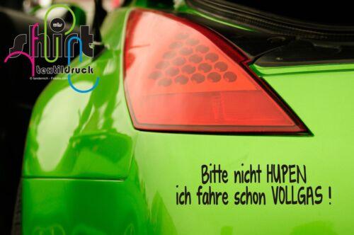 A 543 Hupen Vollgas Autoaufkleber Spruch Auto Aufkleber KFZ Sticker