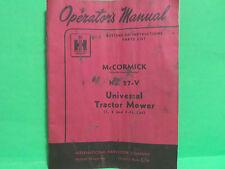 MC CORMICK N0. 27 - V   UNIVERSAL TRACTOR MOWER  OPERATORS MANUAL