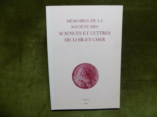 Mémoires de la Société des Sciences et Lettres de Loir-et-Cher T.53 1998