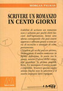 1490211-791975-Libri-Morgan-Palmas-Scrivere-Un-Romanzo-In-100-Giorni