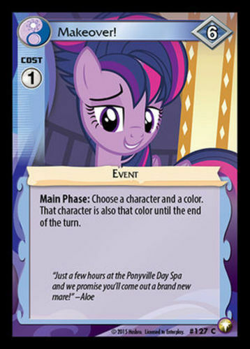 127 3x Makeover! My Little Pony Equestrian Odysseys MLP CCG