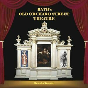 Bath's Old Orchard Street Theatre by Malcolm Toogood