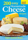 200 Easy Homemade Cheese Recipes: From Cheddar & Brie to Butter & Yogurt by Debra Amrein-Boyes (Paperback, 2013)