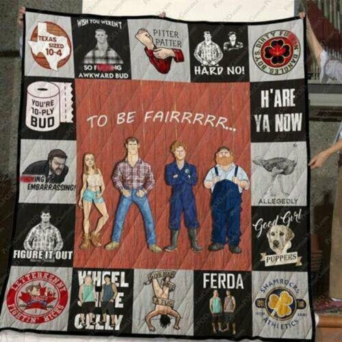 Letterkenny Pitter Patter To Be Fairrrr Quilt Blanket