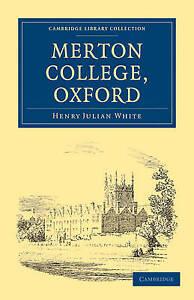 Merton-College-Oxford-Cambridge-Library-Collec-Henry-Julian-White-Very-Good