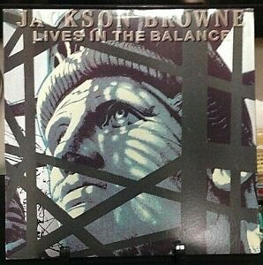 JACKSON-BROWNE-Lives-In-The-Balance-Album-Released-1986-Vinyl-Record-USA
