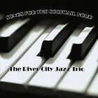 Songs for the Cocktail Hour by The River City Jazz Trio (CD, Jul-2012, The River City Jazz Trio)
