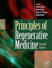 Principles of Regenerative Medicine by Elsevier Science Publishing Co Inc (Hardback, 2010)