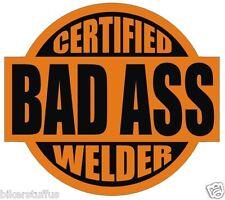 Certified Bad Ass Welder Sticker Black On Orange Hard Hat Sticker Helmet Sticker