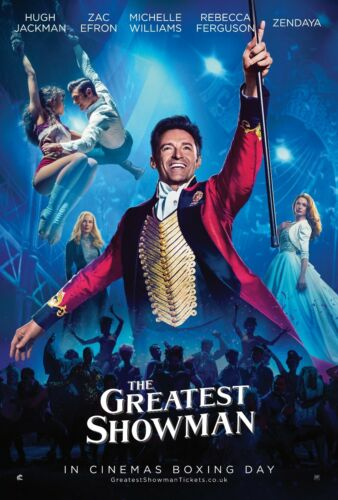 The Greatest Showman Poster Print in sizes A0-A1-A2-A3-A4-A5-A6-MAXI C152