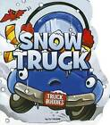 Snow Truck by C J Calder (Board book, 2012)