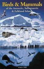 Birds And Mammals of the Antarctic, Subantartic And Falkland Islands, Frank S. T