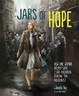 Jars of Hope: How One Woman Helped Save 2,500 Children During the Holocaust by Jennifer Roy (Paperback, 2016)